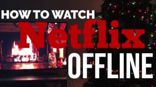 Video Netflix Offline ; Everything You Need To Know! download MP3, 3GP, MP4, WEBM, AVI, FLV Januari 2018