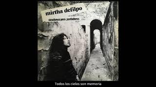 Mirtha Defilpo (con Litto Nebbia) - Todos los cielos son memoria