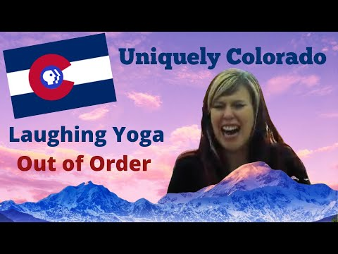 OUT OF ORDER: Laughing Yoga