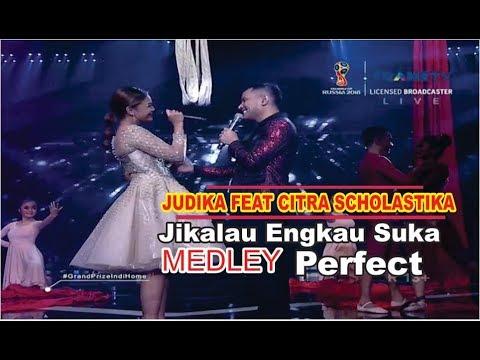 Duet Romantis Judika Feat Citra Scolastika - Jikalau Engkau Suka Medlay Perfect ( Ed Sheeran)