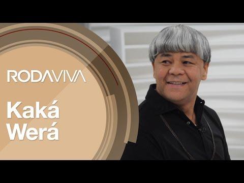 Roda Viva | Kaká Werá | 09/01/2017