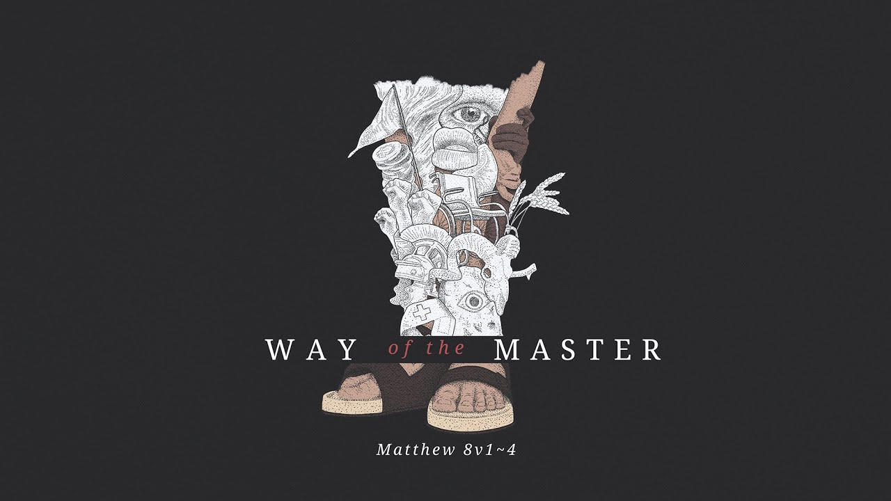 Way of the Master part 1 | Unclean Cover Image