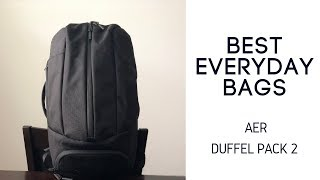 Best Daily / Gym Bags: Aer Duffel Pack 2 Review