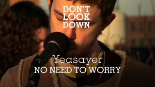 Yeasayer - No Need to Worry - Don