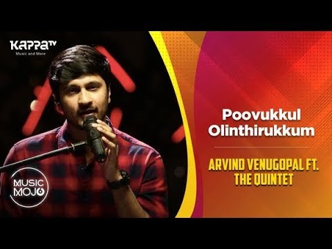 Poovukkul Olinthirukkum - Arvind Venugopal feat. The Quintet - Music Mojo Season 6 - Kappa TV Mp3