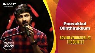 Poovukkul Olinthirukkum - Arvind Venugopal feat. The Quintet - Music Mojo Season 6 - Kappa TV