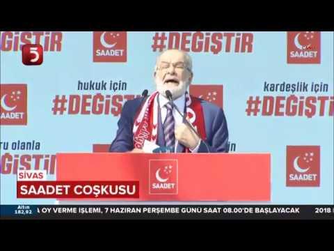 Temel Karamollaoğlu, SİVAS Mitingi'nde Konuştu - 13.05.2018