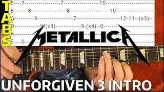 Unforgiven 3 Intro - Metallica - Guitar Lesson WITH TABS