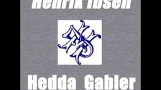 Hedda Gabler by Henrik Ibsen (FULL Audiobook)