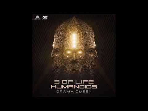 3 Of Life & Humanoids - Drama Queen ᴴᴰ