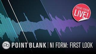 NI Komplete 11 Form: First Look (FFL!)