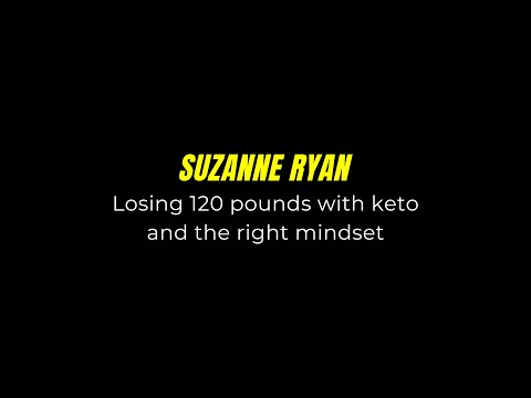 suzanne-ryan-losing-120-pounds-with-keto-and-the-right-mindset