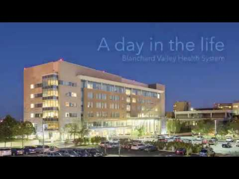 A Day in the Life - Blanchard Valley Health System