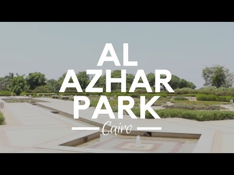 El Azhar Park, Cairo, Egypt - One of the World's Sixty Greatest Public Spaces to Visit in Egypt