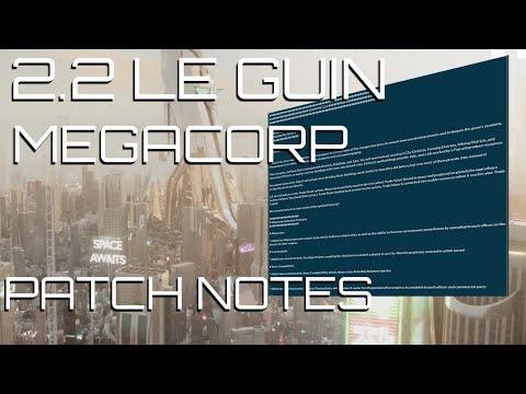 Stellaris - 2.2 Le Guin / MegaCorp Patchnotes