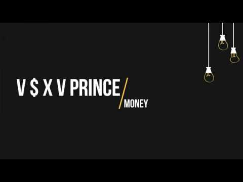 V $ X V PRiNCE - Money (Текст, lyrics)