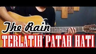 Tutorial Chord Gitar | TERLATIH PATAH HATI - The Rain