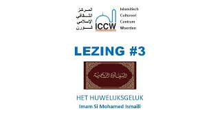 Lezing over het huwelijksgeluk door imam Si Mohamed Ismaili