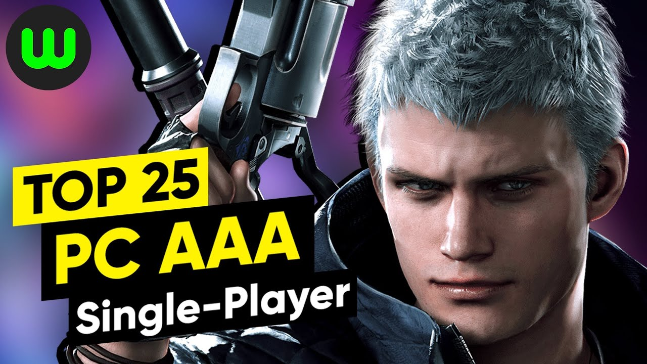 Download Top 25 Singleplayer AAA PC Games (2015 to 2020)