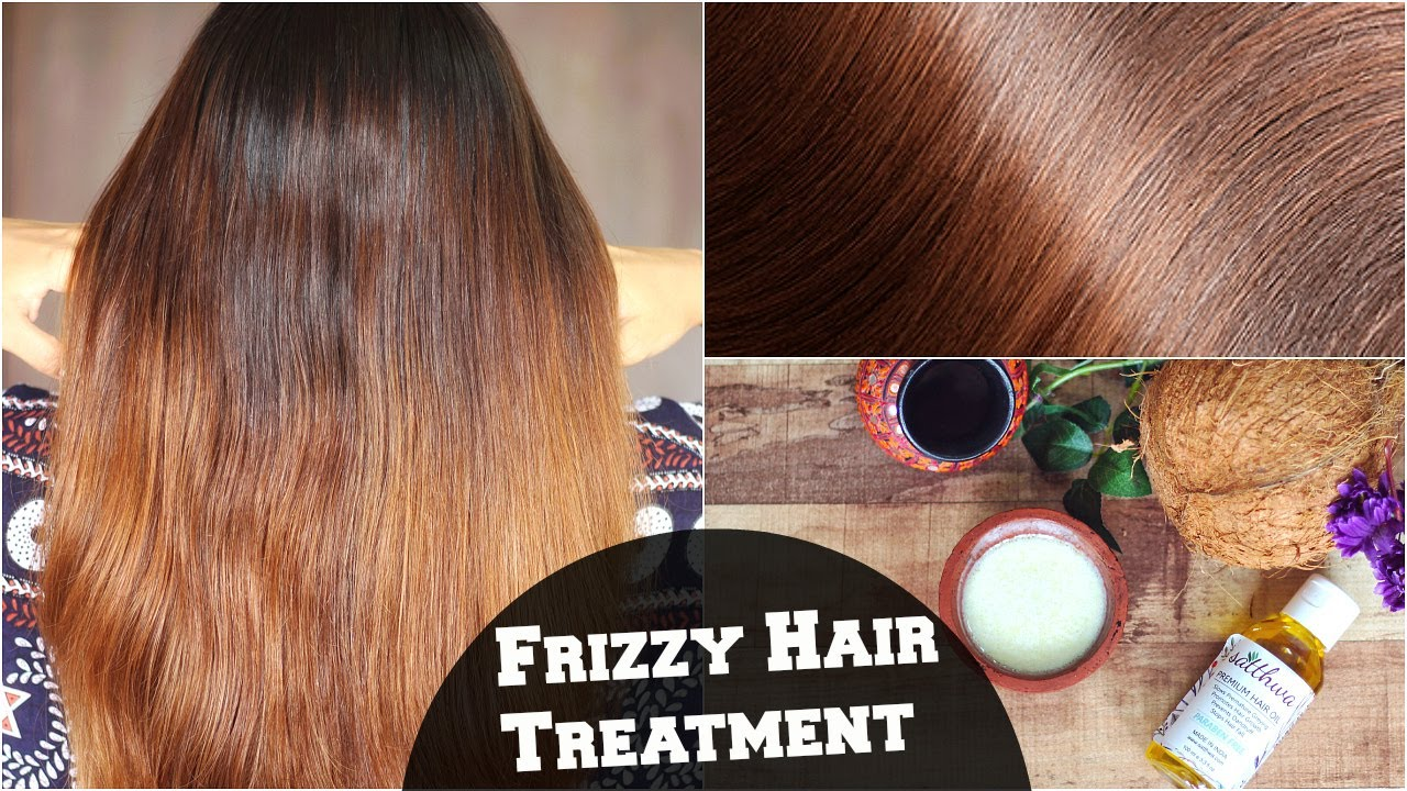 Frizzy Hair Treatment For Dry Damaged Hair Naturally At Home Get Shiny Silky Smooth Hair