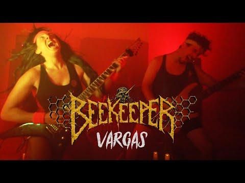 """Beekeeper """"Vargas"""" (OFFICIAL VIDEO)"""