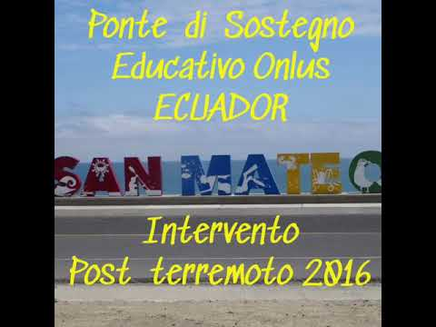 San Mateo, Manta. Interventi Post terremoto 2016