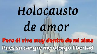 Holocausto de amor LLDM Instrumental con Letra