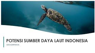 Potensi Sumber Daya Kelautan Indonesia