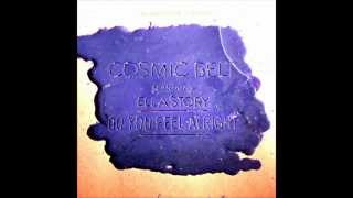 Cosmic Belt - Do You Feel Alright feat. Ella Story (Dubstramental).wmv