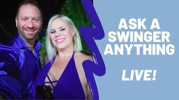 Ask a Swinger Anything - Live! with Matt and Bianca