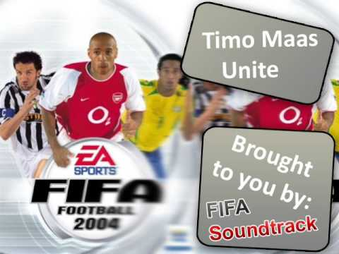 Timo Maas - Unite   FIFA 2004 Soundtrack