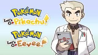 Professor Oak Theme - Pokemon Let's Go Pikachu & Eevee Music Extended