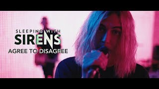 SLEEPING WITH SIRENS - Agree To Disagree (Official Music Video)
