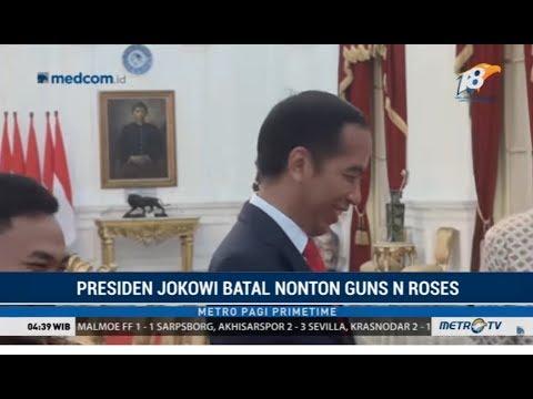 Jokowi Batal Nonton Konser Guns N' Roses Mp3