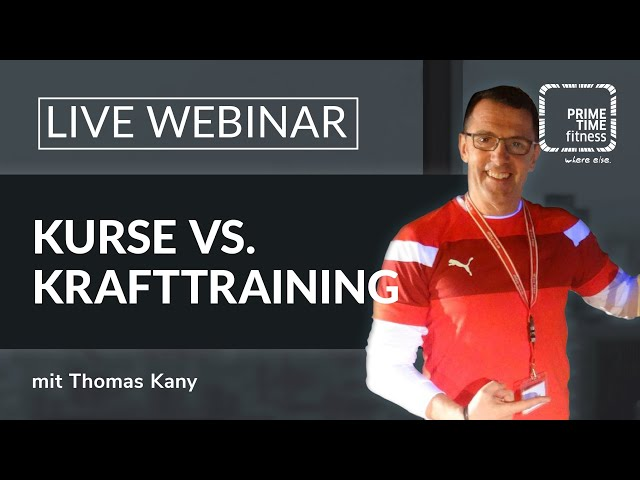 PRIME TIME Webinar: Kurse-vs-krafttraining