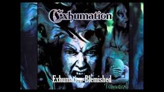 Watch Exhumation Blemished video