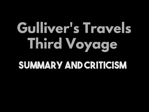 Gulliver's Travels Voyage 3 Summary And Criticism