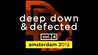 Deep Down & Defected Vol.4 - Album Sampler