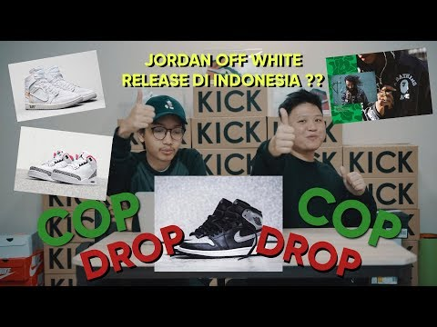 COP AND DROP EP 2 OFF WHITE JORDAN PUTIH RELEASE DI USS LIVE?!!