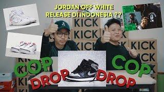 COP AND DROP EP 2 OFF WHITE JORDAN PUTIH RELEASE DI USS LIVE