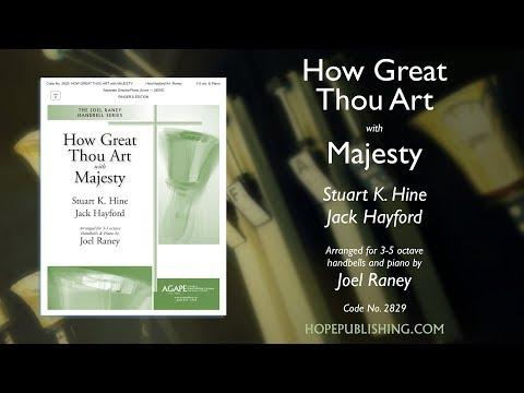 How Great Thou Art with Majesty - arr. Joel Raney
