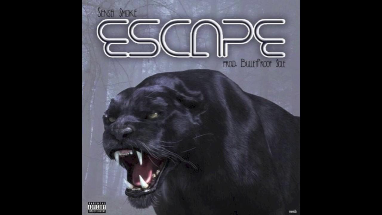Download Sensei Smoke - Escape (prod. by BulletProofSole)