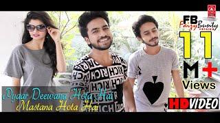Pyar Deewana Hota Hai | Cover | Faizy Bunty & Moni Rendition| Best Cover 2018