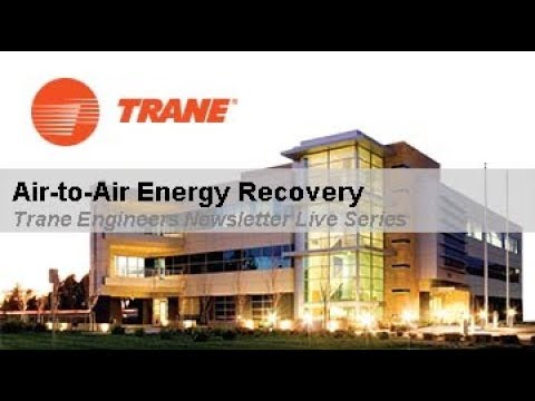 Trane Engineers Newsletter: Air-to-Air Energy Recovery
