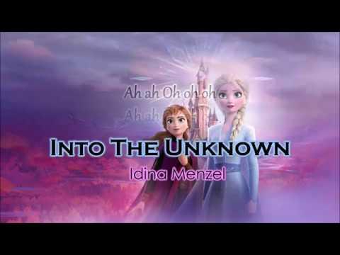 Idina Menzel, Aurora - Into The Unknown Lyrics | FROZEN 2 ...  Idina Menzel, A...