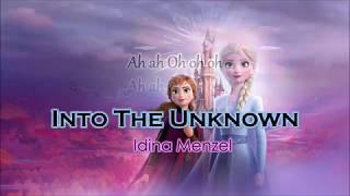 Download lagu Idina Menzel, Aurora - Into The Unknown Lyrics | FROZEN 2