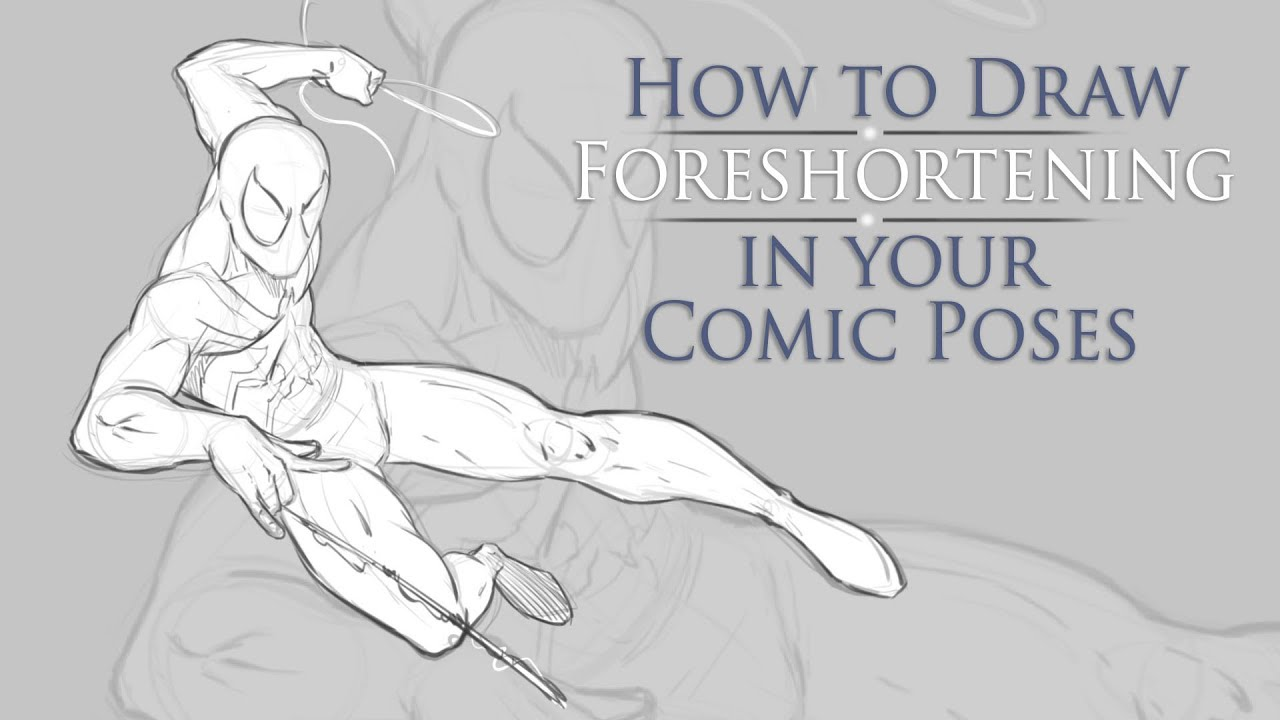 How to Draw Foreshortening in Your Comic Character Poses ...
