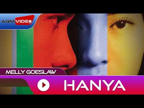 Melly Goeslaw - Hanya | Official Audio