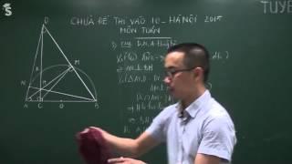 Đáp án đề thi môn toán vào lớp 10 Hà Nội - Năm 2015 (Chữa chi tiết)