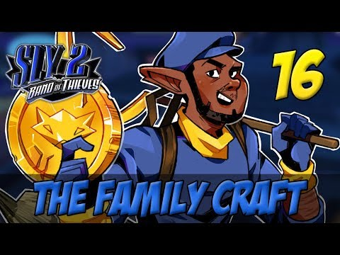 [16] The Family Craft (Let's Play The Sly Cooper Series w/ GaLm)